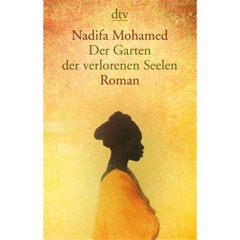 Der Garten Der Lüste Buch by Mohamed Nadifa Der Garten Der Verlorenen Seelen 12 90