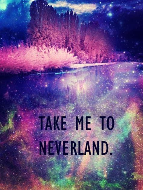 galaxy neverland quotes quotesgram