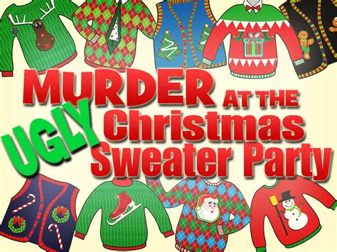 Murder At The Ugly Christmas Sweater Party  My Mystery Party. 5th Grade Graduation Quotes. 21 Day Fix Template. Coupon Book Template Free. Campaign Flyer Template. Make Surgical Icu Nurse Cover Letter. College Graduation Cake Ideas. Weekly Cash Flow Template. Employee Engagement Plan Template