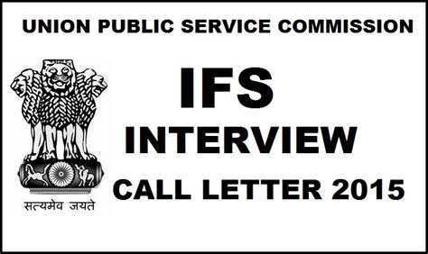 upsc ifs interview call letter   indian