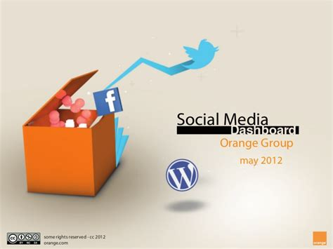 si鑒e social orange en orange social media dashboard may 2012