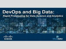 DevOps and Big Data Rapid Prototyping for Data Science