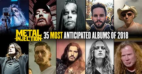 Metal Injection's 35 Most Anticipated Albums Of 2018