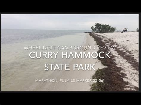 Hammocks State Park Reviews by Curry Hammock State Park Cground Review