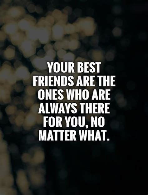 Who Is Always There For You Quotes