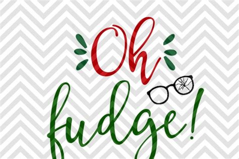 That's my story and i'm sticking to it…. Oh Fudge Christmas Story Broken Glasses SVG and DXF Cut ...