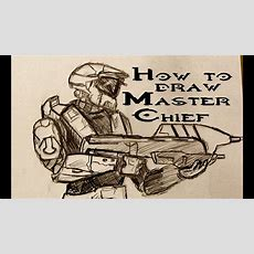 Ep 22 How To Draw Master Chief Part 3 Of 3 Youtube