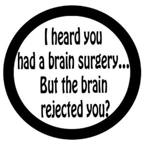 Funny Brain Surgery Quotes