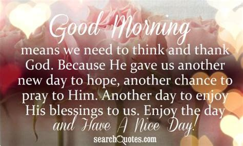 Hope You Have Blessed Day Quotes