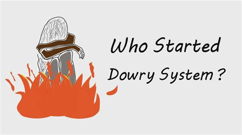 what is a dowry who started dowry system youtube