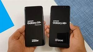 Samsung Galaxy S9 2018 : samsung galaxy s9 vs samsung a8 2018 speed test ~ Kayakingforconservation.com Haus und Dekorationen
