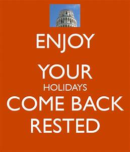 ENJOY YOUR HOLIDAYS COME BACK RESTED Poster | ICA20111 ...