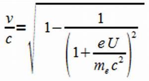 Elektronengeschwindigkeit Berechnen : spezielle relativit tstheorie k06 anwendungen ~ Themetempest.com Abrechnung