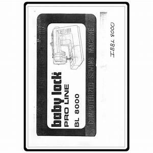 Instruction Manual  Babylock Bl8000 Pro Line   Sewing