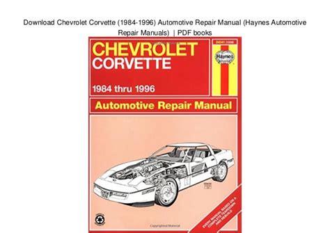 car repair manuals online pdf 1959 chevrolet corvette on board diagnostic system download chevrolet corvette 1984 1996 automotive repair manual hay