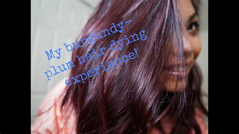 My Burgundy Plum Hair Dye Experience!!