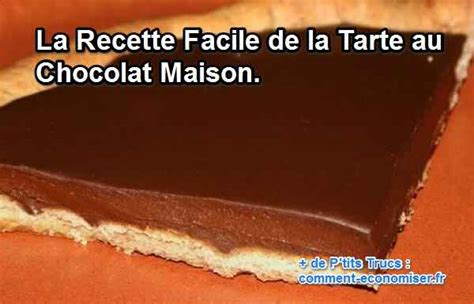 la recette facile de la tarte au chocolat maison