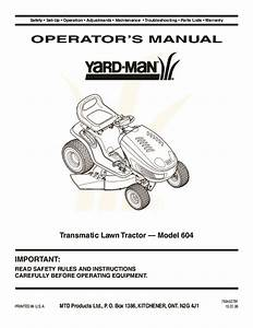 Mtd Yard Man 604 Transmatic Tractor Lawn Mower Owners Manual
