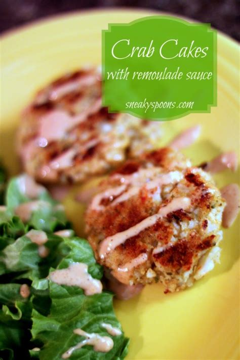 The best condiments for seafood: Crab Cakes with Spicy Remoulade Sauce