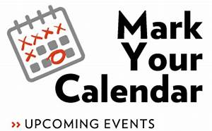 Mark Your Calendar For These Upcoming Events 2014-15 ...