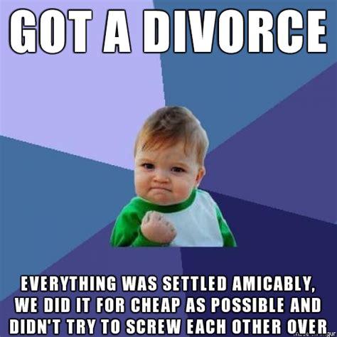 Divorce Memes - hearing all these divorce horror stories makes me thankful for mine meme guy