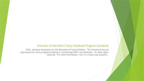 naeyc early childhood program standards ppt 347 | Overview of the NAEYC Early Childhood Program Standards