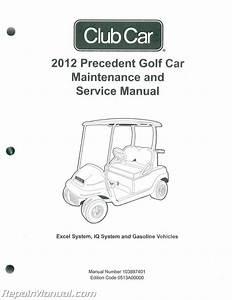 2012 Club Car Gasoline  U0026 Electric Precedent Golf Cart