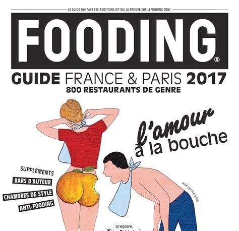 recettes cuisine laurent mariotte sortie du guide fooding 2017 laurent mariotte