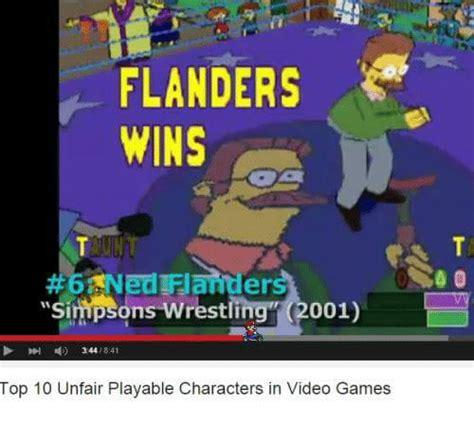 Ned Flanders Memes - flanders wins ned flander simpsons wrestling 2001 top 10 unfair playable characters in video