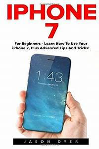 Iphone 7  For Beginners