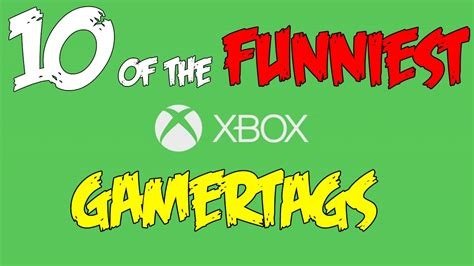 10 Funny Xbox Gamertags Youtube