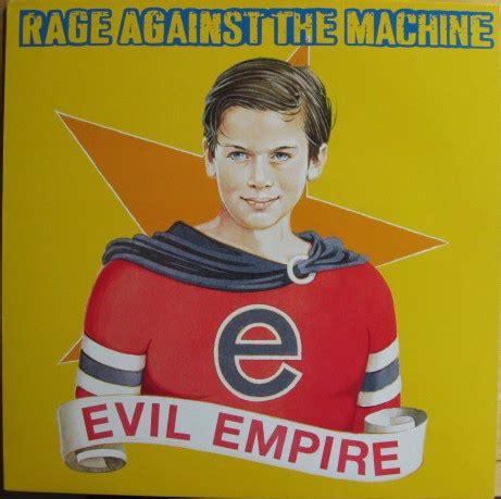 Rage Against The Machine - Evil Empire (1996, Vinyl) | Discogs