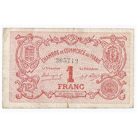 chambre de commerce le mans 72 le mans chambre de commerce 1 franc 15 04 1920