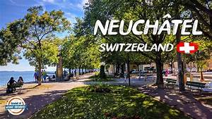 Beautiful Neuch U00e2tel Switzerland  Come Discover It With Us Today
