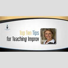 Top Ten Tips For Teaching Improv  The Drama Teacher Podcast