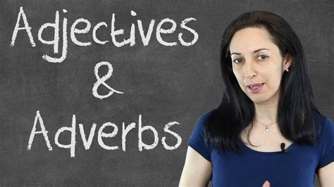 common mistakes  adjectives adverbs english