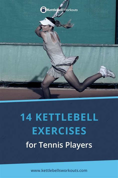 tennis exercises players kettlebell endurance strength game improve court speed then want these