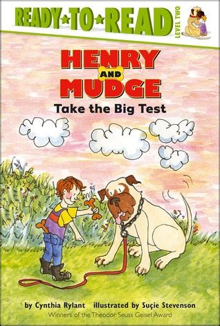 Henry And Mudge Take The Big Test (henry And Mudge, #10
