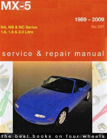 old car repair manuals 2009 mazda miata mx 5 free book repair manuals mazda mx5 books shop manuals beven youngs automotive motorcycle books and software web