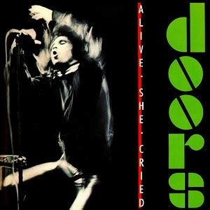 the doors album alive she cried