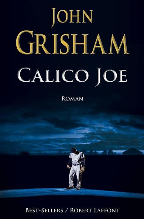 Calico Joe  John Grisham