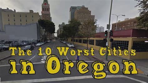 worst cities  oregon explained youtube