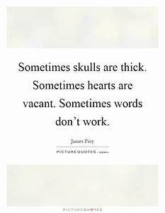 Thick Quotes   ... Vacant Heart Quotes
