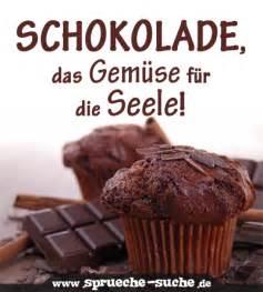 sprüche für die seele schokolade das gemüse für die seele sprüche suche