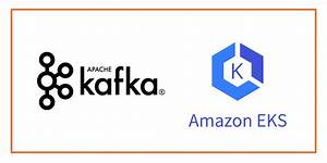 How To Run Kafka On Kubernetes  Step