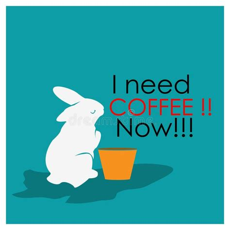 I need coffee now… posted on december 21, 2011 by goldeneaglecult. I Need Coffee Now With Plastic Cups And Rabbits. Flat Design. Vector Illustration On Turquoise ...