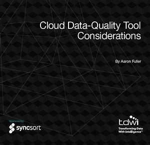 Cloud Data-quality Tool Considerations
