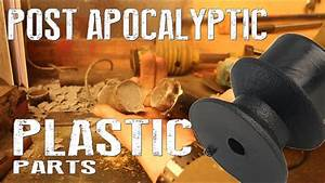 How To Make Custom Plastic Parts - Post Apocalyptic Life ...