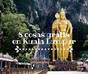 8 Cosas que podés ver y hacer GRATIS en Kuala Lumpur!