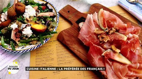 la vraie cuisine italienne dossier du jour cuisine italienne la préférée des